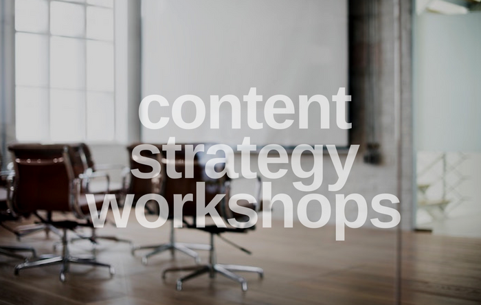 Content Strategy Workshops